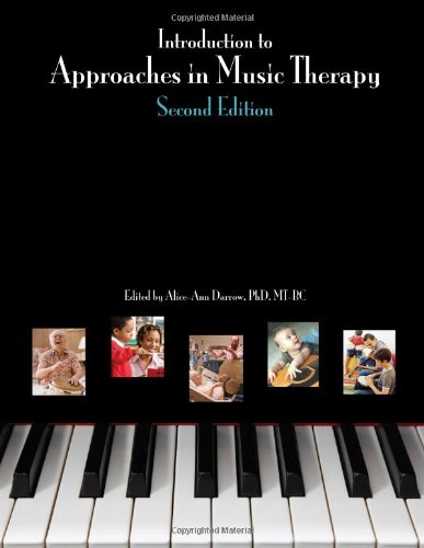 Introduction to Approaches in Music Thearpy : Second Edition N/A edition cover