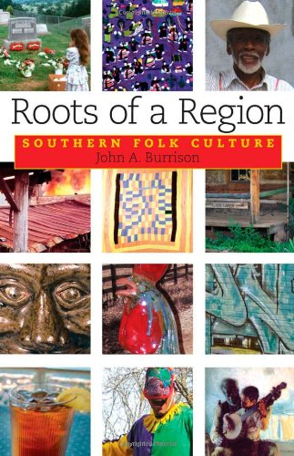 Roots of a Region Southern Folk Culture  2007 edition cover