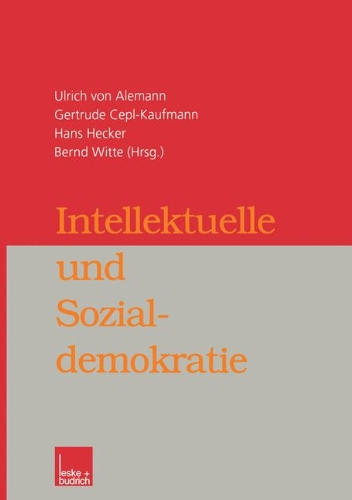 Intellektuelle Und Sozialdemokratie:   2012 9783810029218 Front Cover