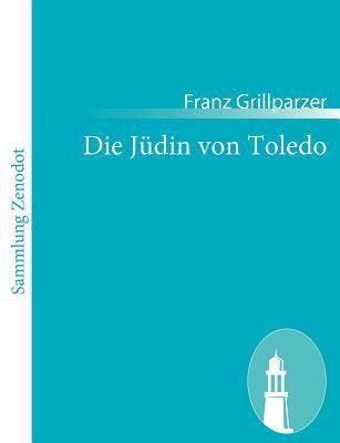 Die J�din Von Toledo   2010 9783843054218 Front Cover