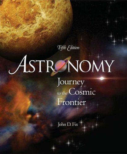 Astronomy Journey to the Cosmic Frontier 5th 2008 9780073347219 Front Cover