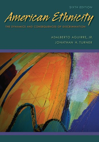 American Ethnicity The Dynamics and Consequences of Discrimination 6th 2009 edition cover