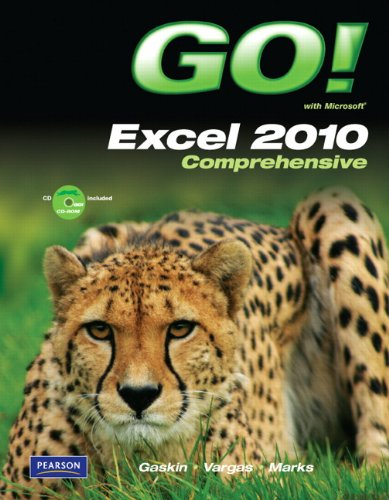 GO! with Microsoft Excel 2010, Comprehensive   2011 edition cover