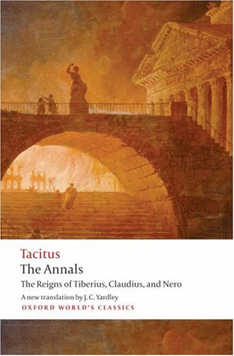 Annals The Reigns of Tiberius, Claudius, and Nero  2008 edition cover