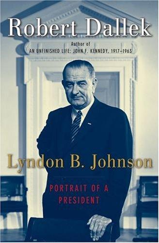 Lyndon B. Johnson Portrait of a President N/A edition cover