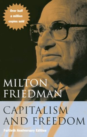 Capitalism and Freedom  40th 2002 9780226264219 Front Cover