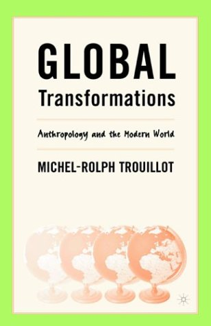 Global Transformations Anthropology and the Modern World  2003 (Revised) edition cover