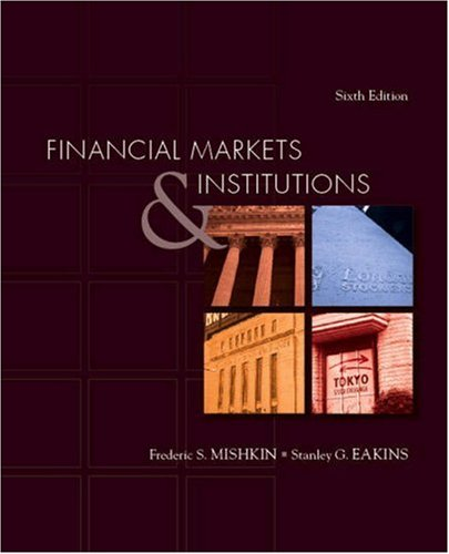 Financial Markets and Institutions  6th 2009 edition cover