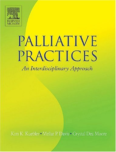 Palliative Practices An Interdisciplinary Approach  2005 edition cover