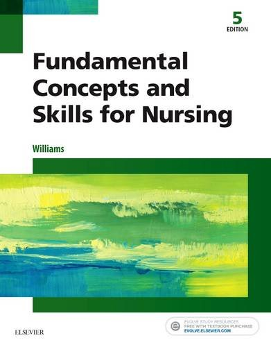 Fundamental Concepts and Skills for Nursing  5th 2018 9780323396219 Front Cover