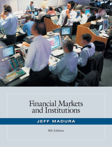 Financial Markets and Institutions  8th 2008 (Revised) edition cover