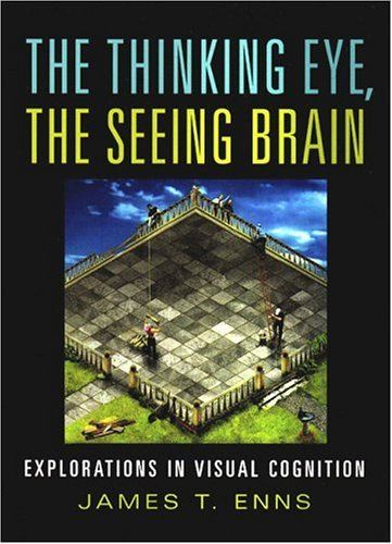Thinking Eye, the Seeing Brain Explorations in Visual Cognition  2004 edition cover
