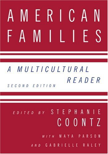 American Families A Multicultural Reader 2nd 2008 (Revised) edition cover