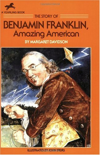 Story of Benjamin Franklin Amazing American N/A edition cover