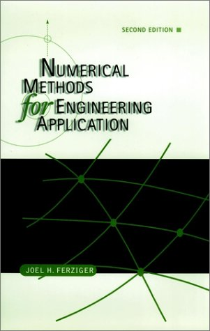 Numerical Methods for Engineering Applications  2nd 1998 (Revised) edition cover