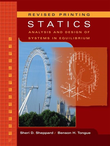 Statics Analysis and Design of Systems in Equilibrium  2007 edition cover