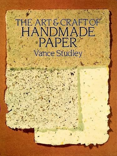Art and Craft of Handmade Paper   1990 edition cover