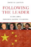 Following the Leader Ruling China, from Deng Xiaoping to XI Jinping  2014 edition cover