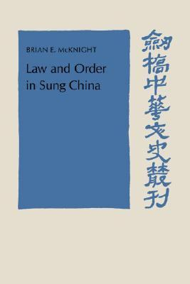 Law and Order in Sung China   1991 9780521411219 Front Cover