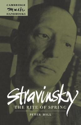Stravinsky The Rite of Spring  2000 9780521622219 Front Cover
