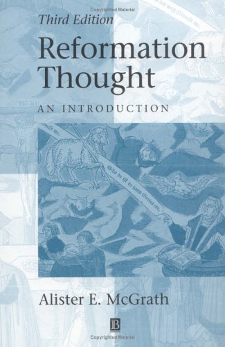 Reformation Thought An Introduction 3rd 2001 (Revised) edition cover