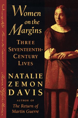 Women on the Margins Three Seventeenth-Century Lives  1995 edition cover