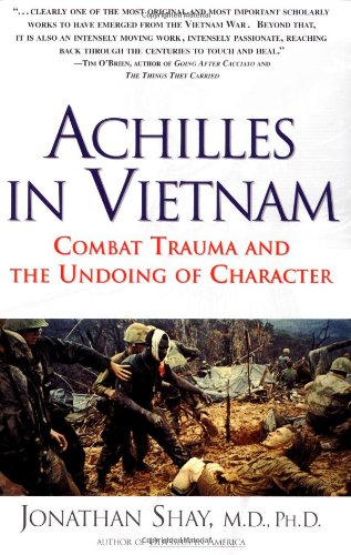 Achilles in Vietnam Combat Trauma and the Undoing of Character  1995 edition cover