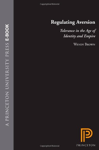 Regulating Aversion Tolerance in the Age of Indentity and Empire  2006 edition cover