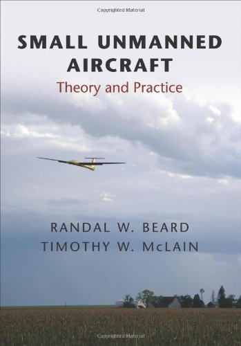 Small Unmanned Aircraft Theory and Practice  2012 edition cover