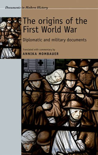 Origins of the First World War Diplomatic and Military Documents  2013 9780719074219 Front Cover
