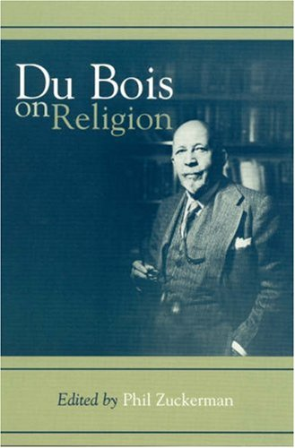 Du Bois on Religion   2000 9780742504219 Front Cover