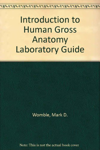 Laboratory Guide for Introduction to Human Gross Anatomy  2nd (Revised) 9780757579219 Front Cover