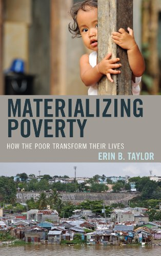 Materializing Poverty How the Poor Transform Their Lives N/A edition cover