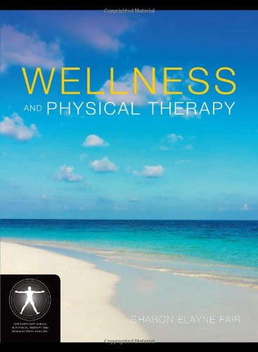 Wellness and Physical Therapy   2011 edition cover