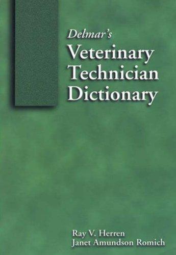 Delmar's Veterinary Technician Dictionary   2000 edition cover