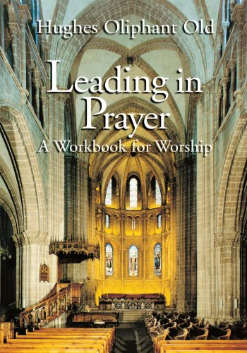 Leading in Prayer A Workbook for Worship  1995 edition cover