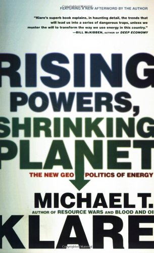 Rising Powers, Shrinking Planet The New Geopolitics of Energy  2011 edition cover