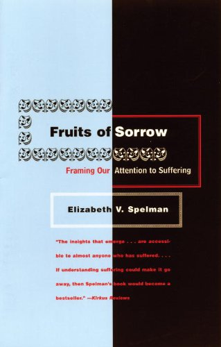 Fruits of Sorrow : Framing Our Attention to Suffering  1998 edition cover