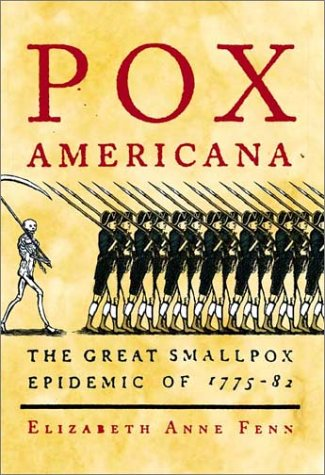 Pox Americana The Great Smallpox Epidemic of 1775-82 N/A edition cover