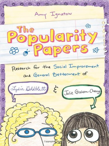 Popularity Papers Research for the Social Improvement and General Betterment of Lydia Goldblatt and Julie Graham-Chang  2010 edition cover