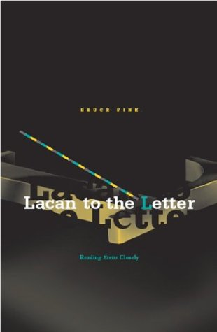 Lacan to the Letter Reading Ecrits Closely  2004 edition cover