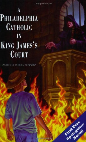 Philadelphia Catholic in King James's Court N/A 9780967149219 Front Cover
