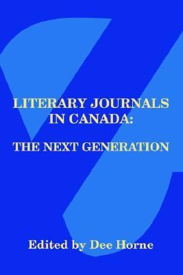 Literary Journals in Canada: The Next Generation  2005 edition cover