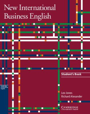 New International Business English Student's Book Communication Skills in English for Business Purposes 2nd (Student Manual, Study Guide, etc.) 9781107632219 Front Cover