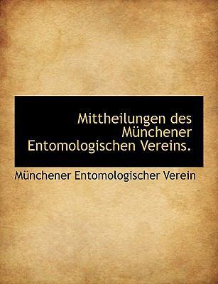 Mittheilungen des M�nchener Entomologischen Vereins  N/A 9781116708219 Front Cover