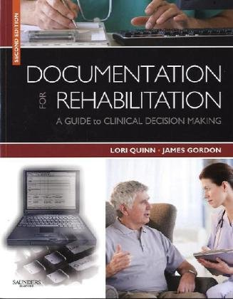 Documentation for Rehabilitation A Guide to Clinical Decision Making 2nd 2010 edition cover