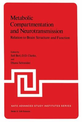 Metabolic Compartmentation and Neurotransmission Relation to Brain Structure and Function  1975 edition cover