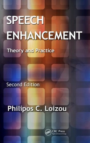 Speech Enhancement Theory and Practice, Second Edition 2nd 2013 (Revised) edition cover