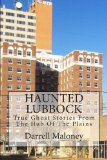 Haunted Lubbock True Ghost Stories from the Hub of the Plains N/A 9781491212219 Front Cover