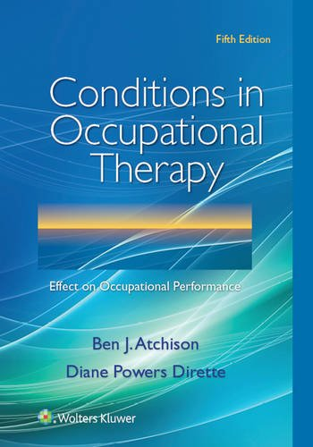 Conditions in Occupational Therapy  5th 2017 (Revised) 9781496332219 Front Cover